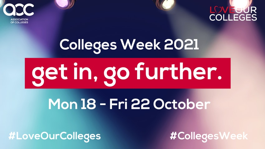 Colleges Week 2021 Get In Go Further